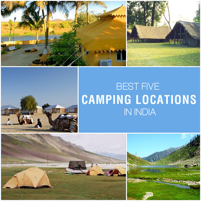 Top 5 Camping Locations in India