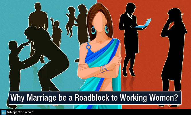 Marriage - Roadblock for working women