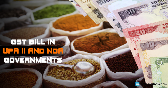 GST Bill in UPA II and NDA Governments