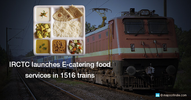 IRCTC Launches E-catering Food Services in 1516 Trains and 15 Stations