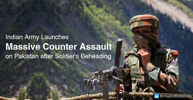 indian army - counter assault on pak after soldier's beheading