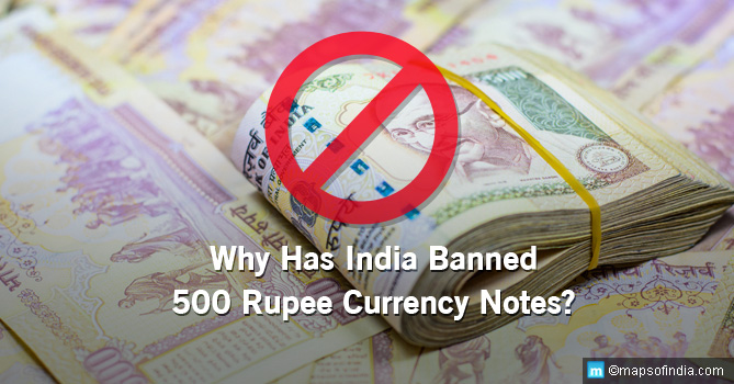 Why has India Banned 500 Rupee Currency Notes