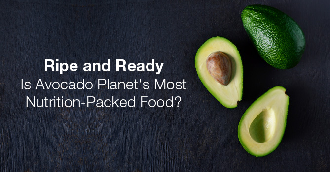 Avocado - The Most Nutritious Food On Earth