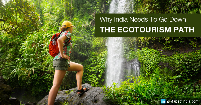Why-India-Needs-To-Go-Down-The-Ecotourism-Path