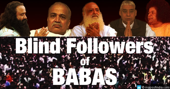 Blind followers of babas