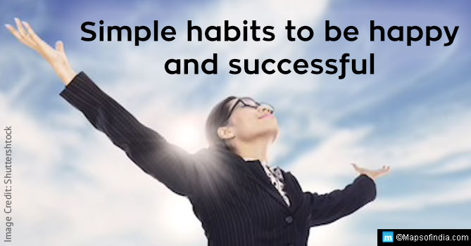daily life habits of happy and successful people