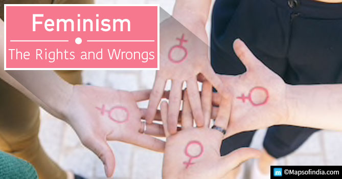 Feminism: The rights and wrongs