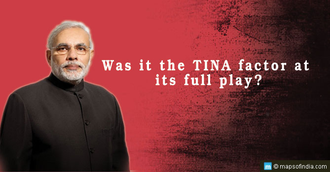 There Is No Alternative (TINA) to Narendra Modi was both a statement and a question.
