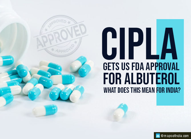 Cipla Gets US FDA Approval for Albuterol; What Does This Mean for India?