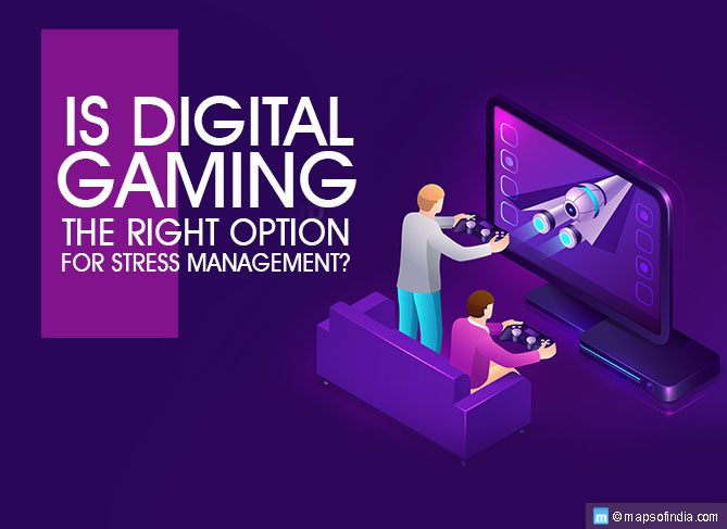 Is Digital Gaming the Right Option for Stress Management?