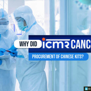 Why did ICMR Cancel Procurement of Chinese Kits?