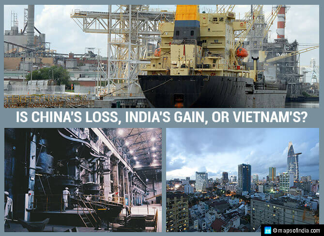 Is China's Loss, India's Gain, or Vietnam's?