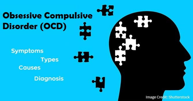 Obsessive Compulsive Disorder OCD types causes diagnosis and treatment
